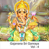 Gajanana Sri Ganraya, Vol. 4 by Shankar Mahadevan