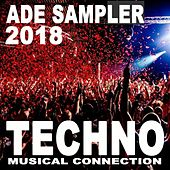 Ade Techno Sampler 2018 - Amsterdam Dance Event Techno Musical Connection by Various Artists