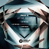 Let Me See EP de Paul C