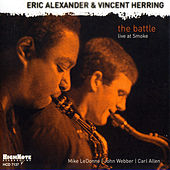 The Battle (Recorded Live at Smoke, 2005) de Eric Alexander