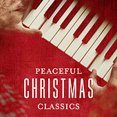 Peaceful Christmas Classics de Various Artists