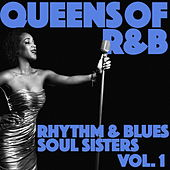 Queens of R&B: Rhythm and Blues Soul Sisters, Vol. 1 de Various Artists
