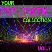 Your Pop - Tastic! Collection, Vol. 7 de Various Artists