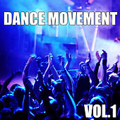 Dance Movement, Vol. 1 by Various Artists