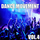 Dance Movement, Vol. 4 by Various Artists