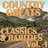 Country Greats: Classics & Rarities Collection, Vol. 1 de Various Artists