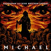 Michael by Videogram