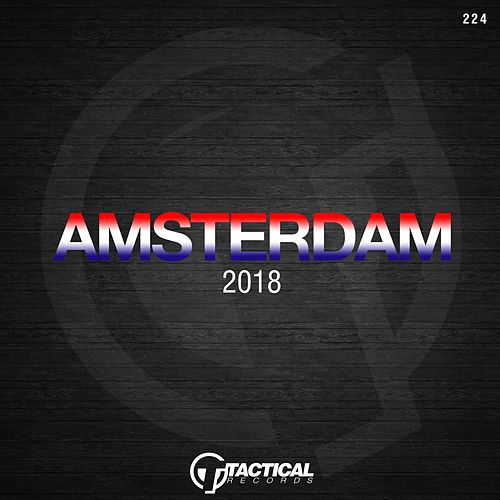 Amsterdam 2018 by Various Artists