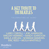 A Jazz Tribute to the Beatles (Celebrating 50 Years) by Various Artists