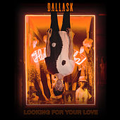 Looking For Your Love de DallasK