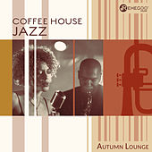 Coffee House Jazz - Autumn Lounge de Various Artists