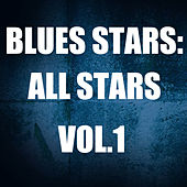 Blues Stars: All Stars, Vol. 1 by Various Artists
