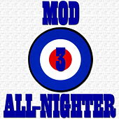 Mod Party All-Nighter, Vol. 3 de Various Artists