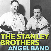 Angel Band von The Stanley Brothers