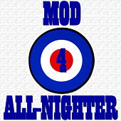 Mod Party All-Nighter, Vol. 4 de Various Artists