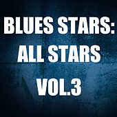 Blues Stars: All Stars, Vol. 3 de Various Artists