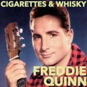 Cigarettes And Whisky von Freddy Quinn