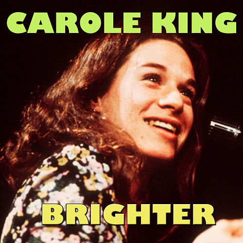 Brighter de Carole King