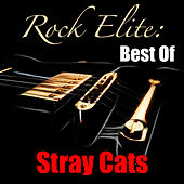 Rock Elite: Best Of Stray Cats de Stray Cats