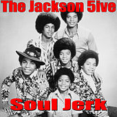 Soul Jerk (Live) von The Jackson 5