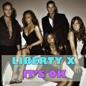 It's OK by Liberty X