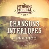 Chansons interlopes, vol. 1 von Various Artists