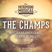 Les Idoles Américaines Du Rock 'N' Roll: The Champs, Vol. 1 de The Champs