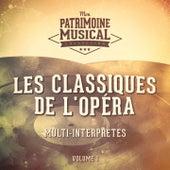 Les classiques de l'opéra, vol. 1 de Various Artists