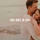 Two Kids in Love by Rob