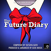 The Future Diary - Mirai Nikki - Battle - Main Theme by Geek Music