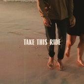 Take This Ride by Rob