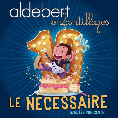 Le nécessaire de Aldebert