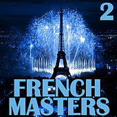 French Masters, Vol. 2 by Various Artists