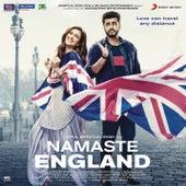 Namaste England (Original Motion Picture Soundtrack) de Mannan Shaah