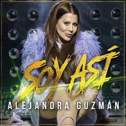 Soy Así by Alejandra Guzmán