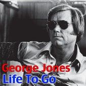 Life To Go by George Jones