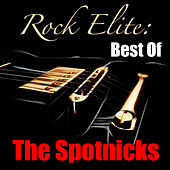 Rock Elite: Best Of The Spotnicks de The Spotnicks