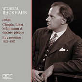 Chopin, Liszt, Schumann & Others: Piano Pieces de Wilhelm Backhaus