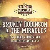 Les Idoles Américaines Du Rhythm and Blues: Smokey Robinson & the Miracles, Vol. 1 by Smokey Robinson