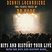 Hits and History Tour Live (Live) by Dennis Locorriere