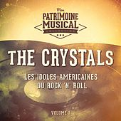 Les Idoles Américaines Du Rock 'N' Roll: The Crystals, Vol. 1 de The Crystals