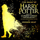 The Music of Harry Potter and the Cursed Child - In Four Contemporary Suites von Imogen Heap