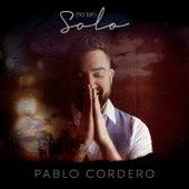 (No Tan) Solo de Pablo Cordero