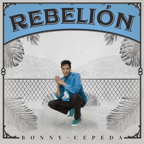 Rebelión by Bonny Cepeda
