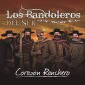 Corazón Ranchero by Los Bandoleros Del Sur
