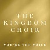 You're the Voice de The Kingdom Choir