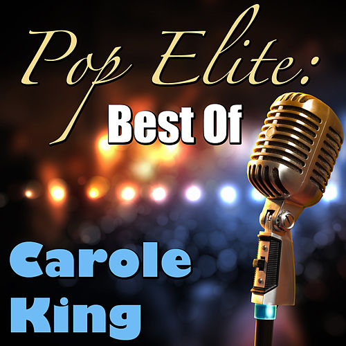 Pop Elite: Best Of Carole King de Carole King
