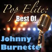 Pop Elite: Best Of Johnny Burnette by Johnny Burnette