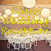 Classy Wedding Reception, Vol. 2 by Various Artists