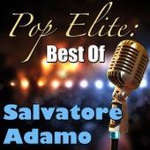 Pop Elite: Best Of Salvatore Adamo de Salvatore Adamo